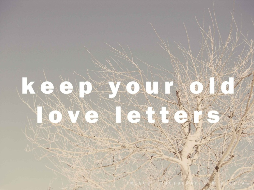 OLD LOVE LETTERS FROM YOUR PAST: GOOD FOR YOUR MARRIAGE.