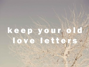 keep old love letters
